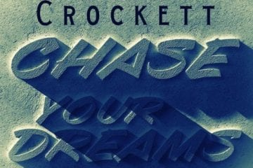New EP By Columbus, Ohio Artist Parris Crockett - Chase Your Dreams