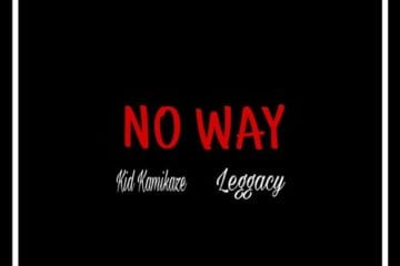 New Single By Kid Kamikaze - No Way Ft. Leggacy (Prod. By SauceK)
