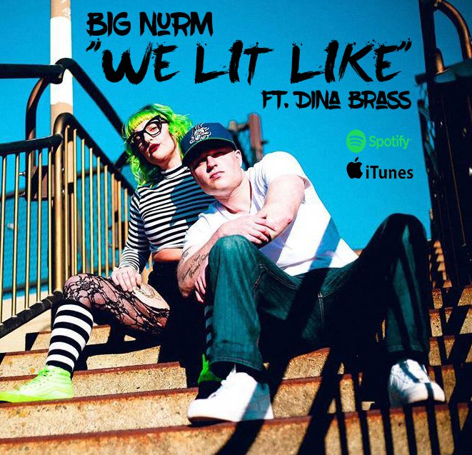 "Big Nurm - ""We Lit Like"""