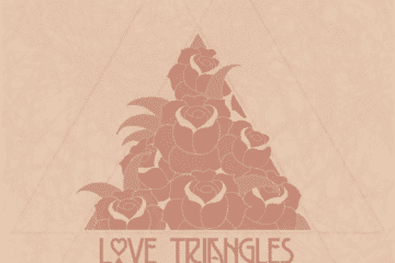"Spread Love - ""Love Triangles"" (Album)"