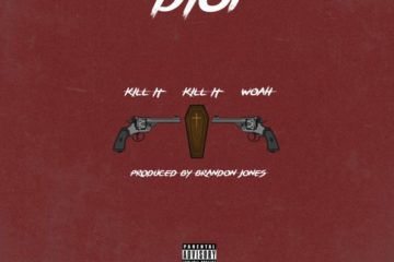 Diop - Kill It Kill It Woah (Prod. By Brandon Jones)