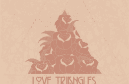 "Spread The Love – ""Love Triangles"" (Album Review)"