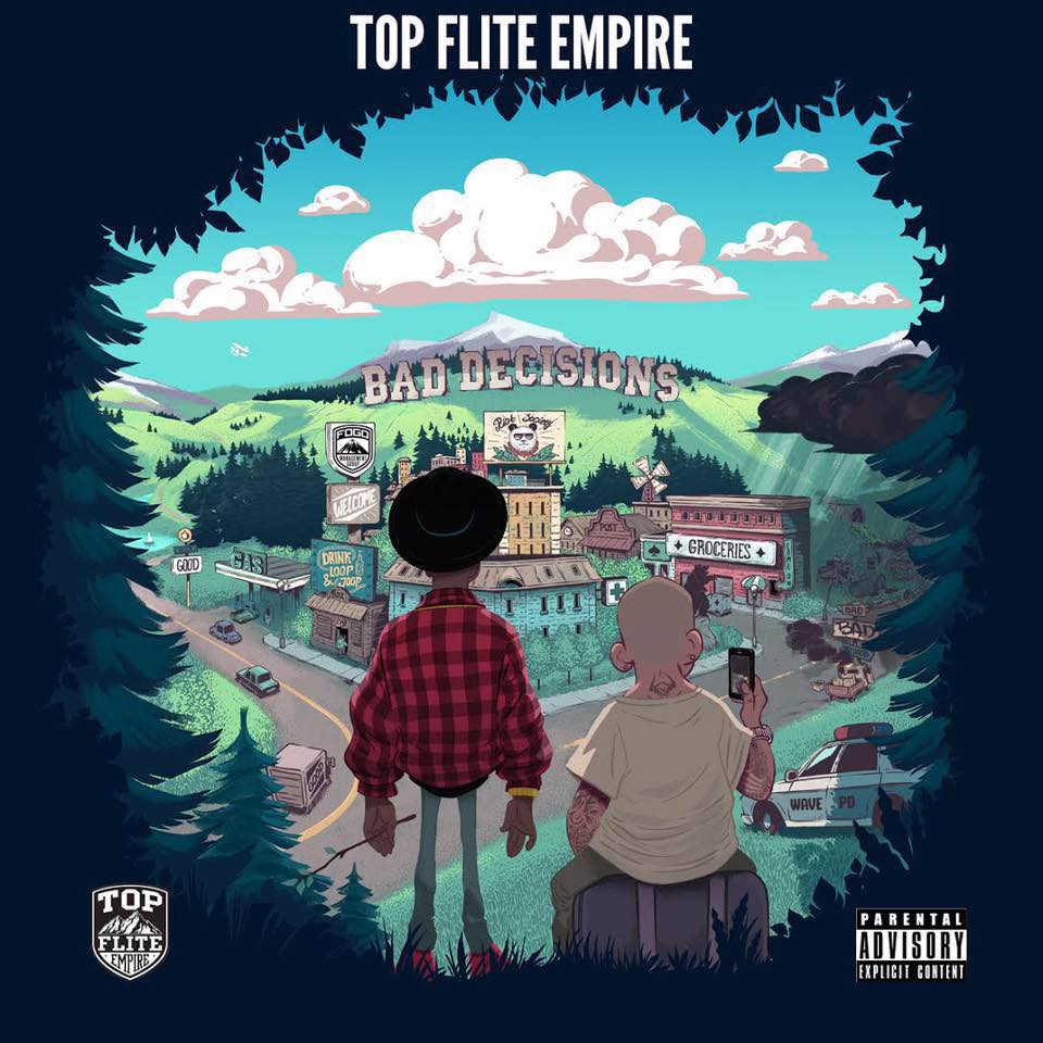 "Debut Album By. Top Flite Empire - ""Bad Decisions"""