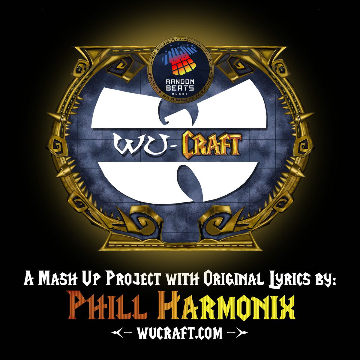 "Phill Harmonix – ""WuCraft"" Mash-Up (Album)"