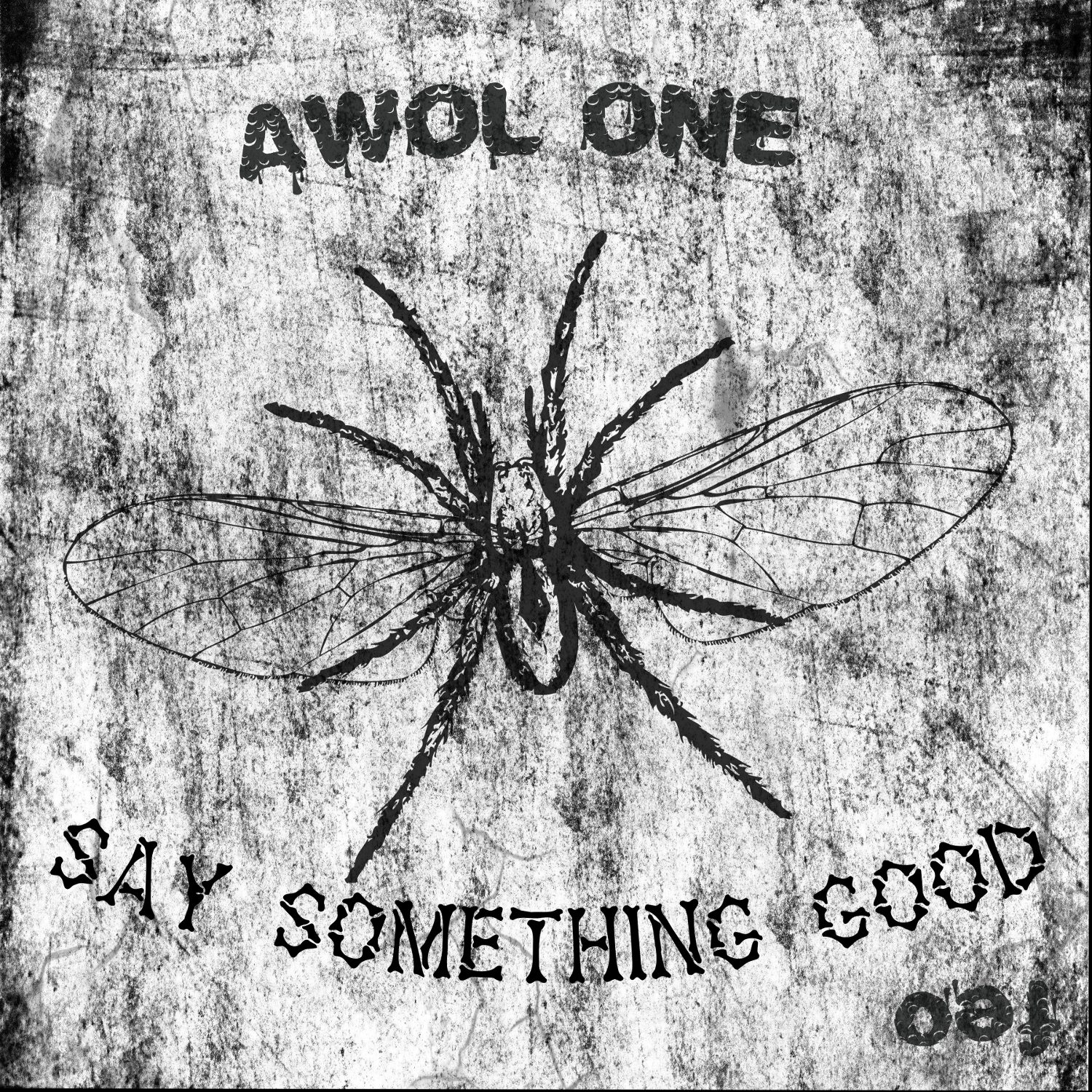 Awol One Drops New Single - Say Something Good