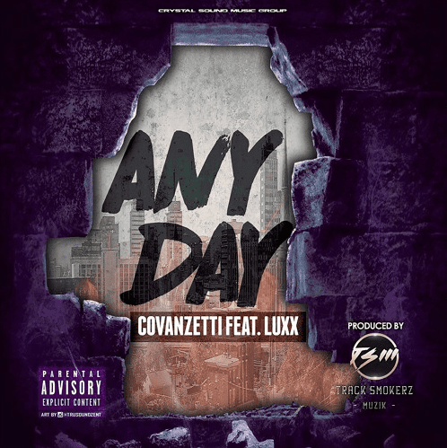 """CoVanzetti's New Single """"Any Day"""" Feat. Luxx"""