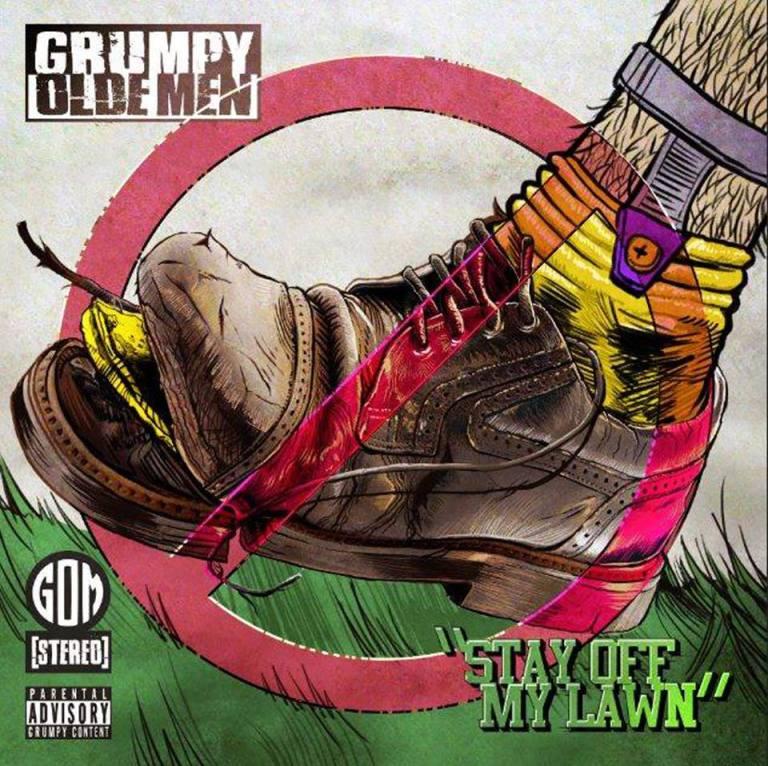 Grumpy Olde Men Drop Their New Single - Stay Off My Lawn