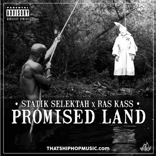 "Ras Kass Drops New Single – ""Promised Land"" Prod. By Statik Selektah"
