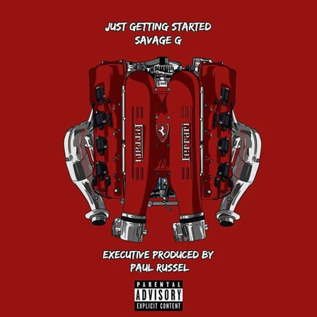 """Savage G Drops New Single """"Just Getting Started"""""""