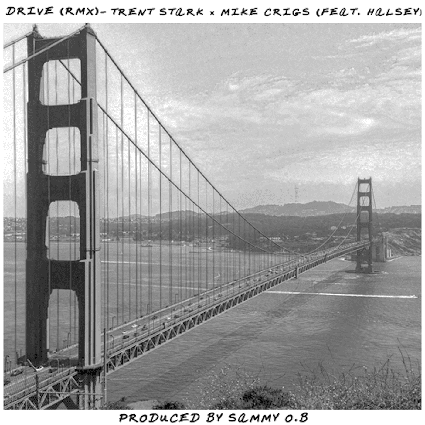 Trent Stark - Drive RMX Ft. Mike Crigs & Halsey