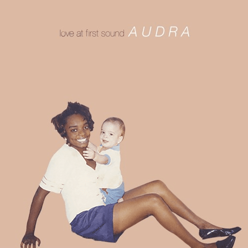 Love At First Sound Drops New Album - AUDRA