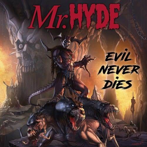 "Mr. Hyde Drops New Album Artwork, ""Evil Never Dies"""