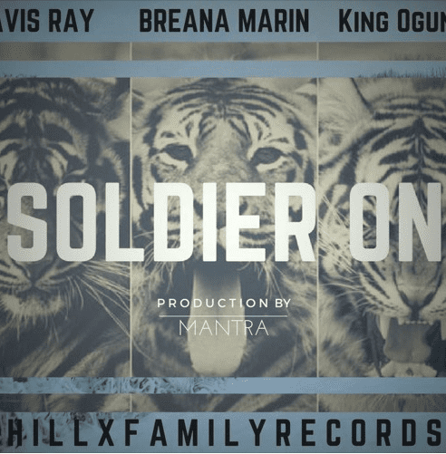 Breana Marin & King Ogundipe Drop New Single - Soldier On (Prod. By Mantra)